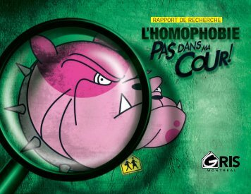 L'homophobie, pas dans ma cour! - GRIS-Montréal