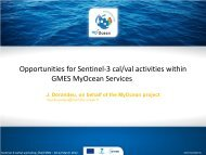 Opportunities for Sentinel-3 cal/val activities within GMES MyOcean ...