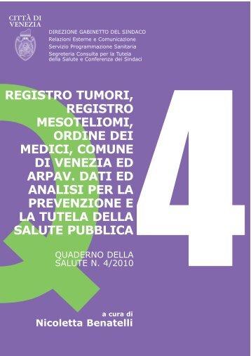 Registro tumori, mesoteliomi, Ordine dei Medici, Comune di Venezia ...