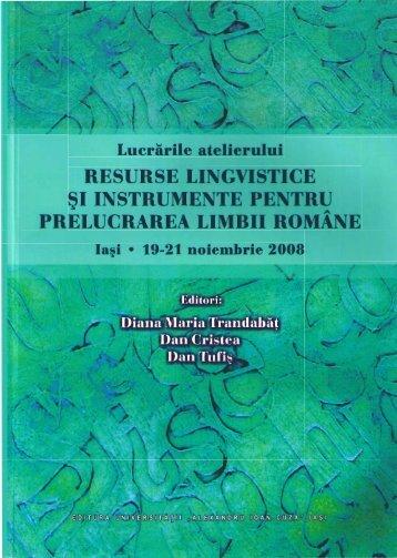 Resurse lingvistice şi instrumente pentru Prelucrarea limbii române