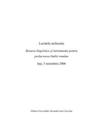 Resurse lingvistice şi instrumente pentru prelucrarea ... - ConsILR