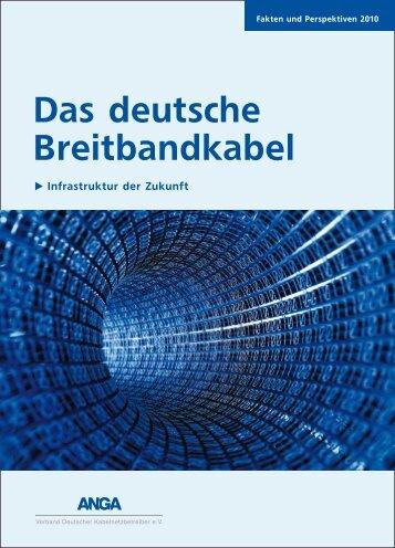 Das deutsche Breitbandkabel 2010 (pdf, 1 MB) - Anga