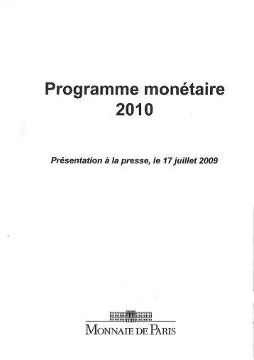 Page 1 Page 2 Le programme monétaire 2010 en quelques lignes ...