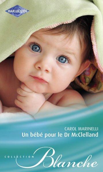 un bébé pour le Docteur Mc Clelland