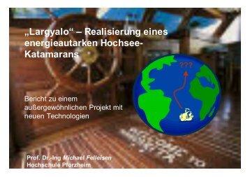 """""""Largyalo"""" – Realisierung eines energieautarken Hochsee ..."""