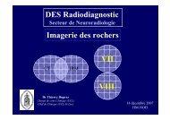 Imagerie des rochers DES Radiodiagnostic VII VIII - UCL Imaging