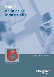 Guide de la prise industrielle - Legrand
