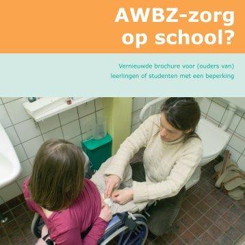 brochure AWBZ-zorg op school