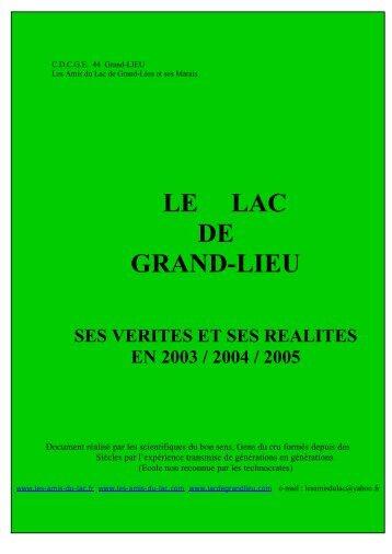 le Lac de Grand-Lieu ses vérités et ses réalités en 2003 . 2004 . 2005.
