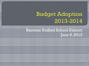 Budget Adoption 2013-2014 - Ramona Unified School District