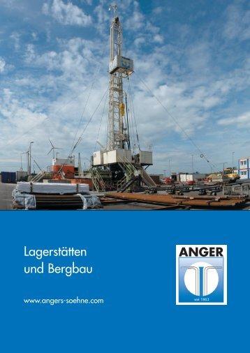 Lagerstätten und Bergbaufolgearbeiten - H. Angers Söhne Bohr ...