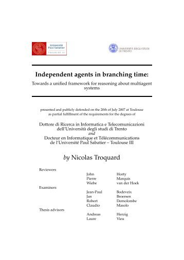 Independent agents in branching time: by Nicolas Troquard - IRIT