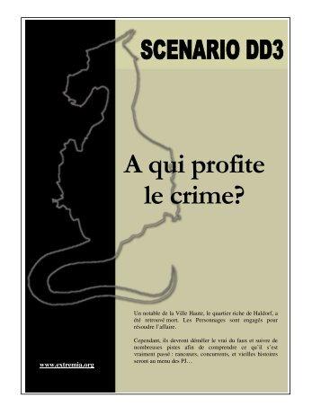 Scénario n°4 : A qui profite le crime? - Extrêmia