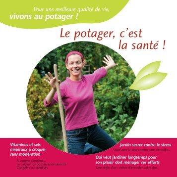 Le potager, c'est la santé ! (brochure pdf 5p.) - Semence Mag