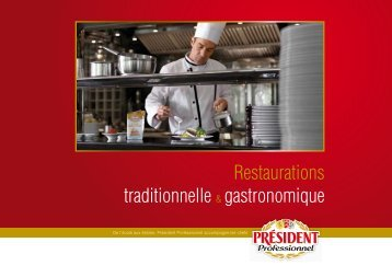 Restaurations traditionnelle & gastronomique - President ...