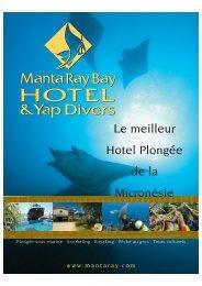 Le meilleur Hotel Plongée de la Micronésie - Manta Ray Bay Hotel