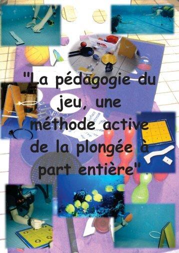 """""""La pédagogie du jeu, une méthode active de la plongée à part ..."""