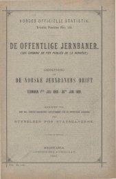 De Offentlige jernbaner. Beretning om de norske Jernbaners ... - SSB