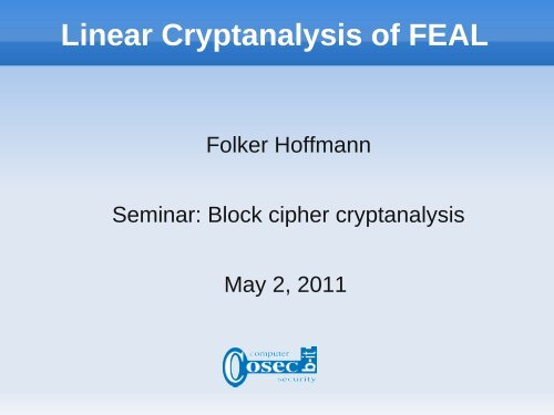 Linear Cryptanalysis of FEAL - b-it cosec