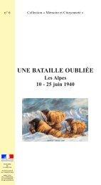 Une bataille oubliée, les Alpes, 10-25 juin 1940 - Ministère de la ...