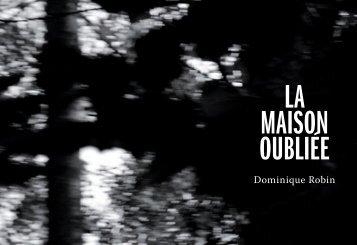 LA MAISON OUBLIÉE - Dasein