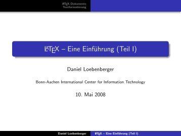 LaTeX -- Eine Einführung (Teil I) - b-it cosec - Universität Bonn