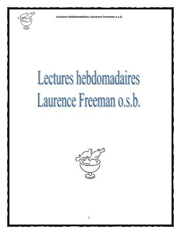 Lectures hebdomadaires Laurence Freeman o.s.b. 1 - Méditation ...