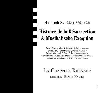 Histoire de la Résurrection & Musikalische Exequien - La Chapelle ...