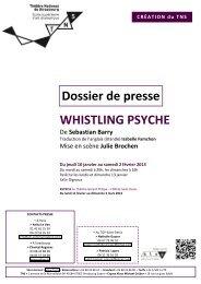 WHISTLING PSYCHE Dossier de presse - Théâtre Gérard Philipe