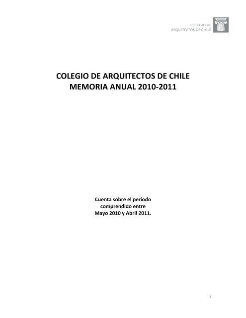Colegio De Arquitectos De Chile Memoria Anual 2010 2011