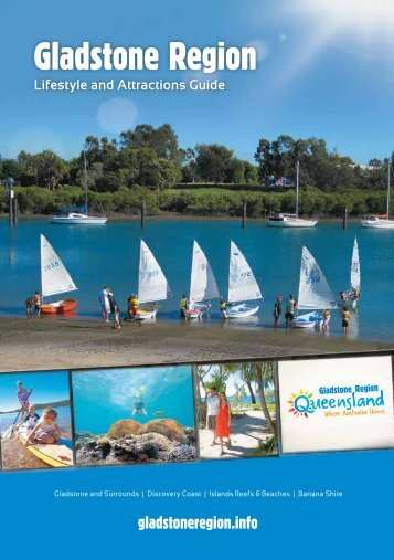 2013 Gladstone Region Lifestyle and Attractions Guide