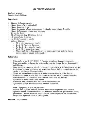 LES PETITES DÉJEUNERS Céréales granola Source : Josée Di ...