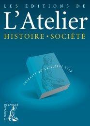 HISTOIRE • SOCIÉTÉ - Editions de l'Atelier