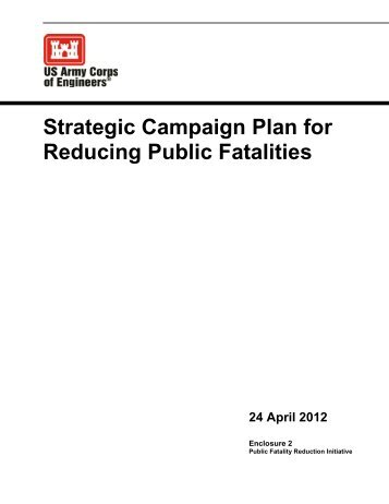 Strategic Campaign Plan for Reducing Public Fatalities - Natural ...