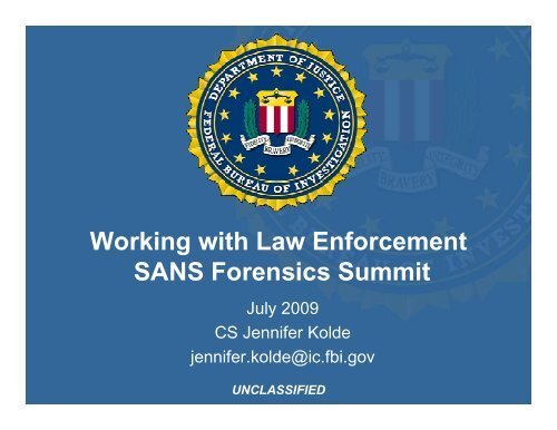 Working with Law Enforcement SANS Forensics Summit