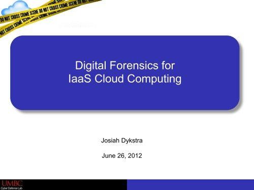 Digital Forensics for IaaS Cloud Computing - SANS Computer ...