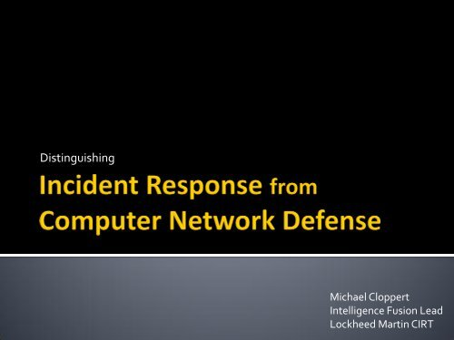 Incident Response and Computer Network Defense - SANS ...