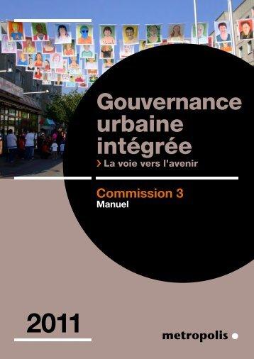 Manuel Gouvernance urbaine intégrée : la voie vers l - Metropolis
