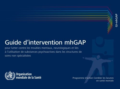 Guide d'intervention mhGAP pour lutter contre les - libdoc.who.int