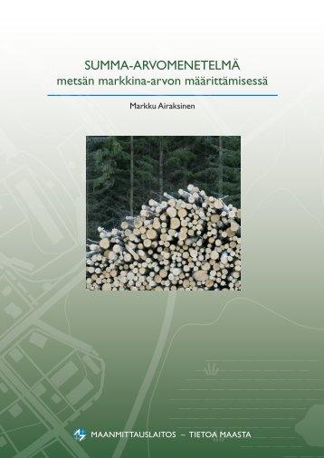SUMMA-ARVOMENETELMÄ metsän markkina-arvon ... - TKK