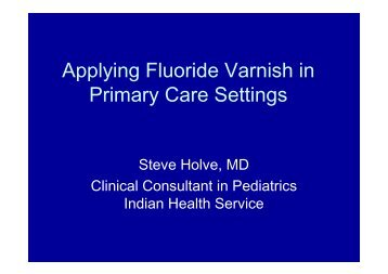 Applying Fluoride Varnish in Primary Care Settings