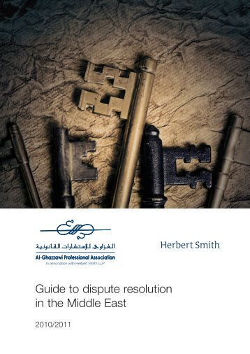 Guide to dispute resolution in the Middle East - Al-Ghazzawi ...