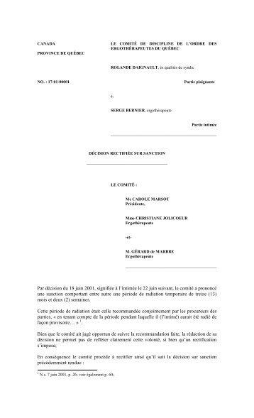 Par décision du 18 juin 2001, signifiée à l'intimée le 22 juin suivant ...