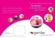 GARNIER est une marque du groupe GELPASS, spécialiste