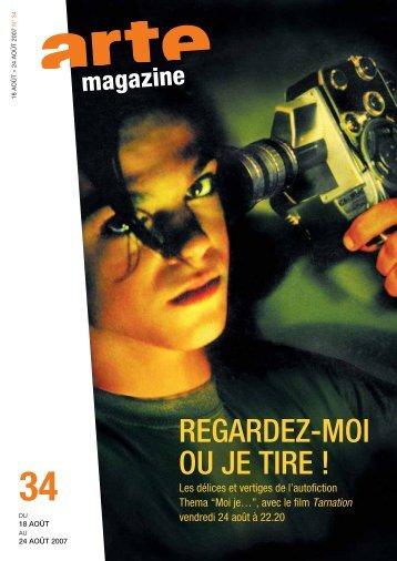 REGARDEZ-MOI OU JE TIRE ! - Source - Arte