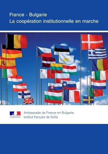 France - Bulgarie La coopération institutionnelle en marche
