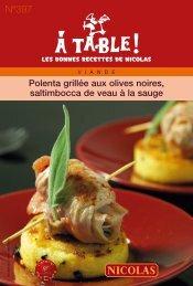 Polenta grillée aux olives noires, saltimbocca de veau à la ... - Nicolas