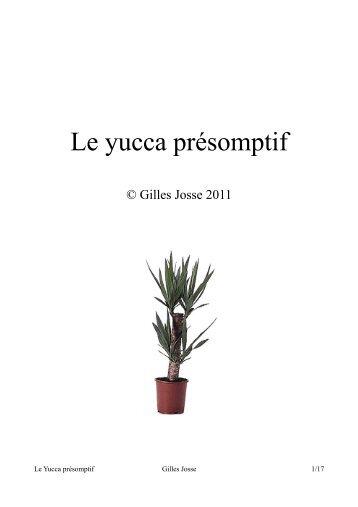 Le yucca présomptif - Gilles Josse