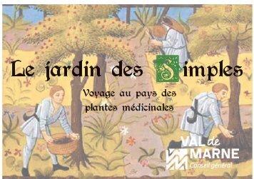 Le jardin des Simples, Voyage au pays des plantes médicinales