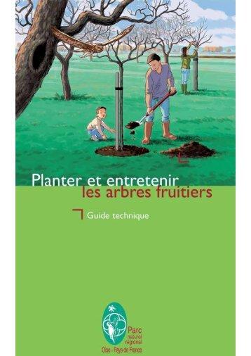 Planter et entretenir les arbres fruitiers - Parc naturel régional Oise ...